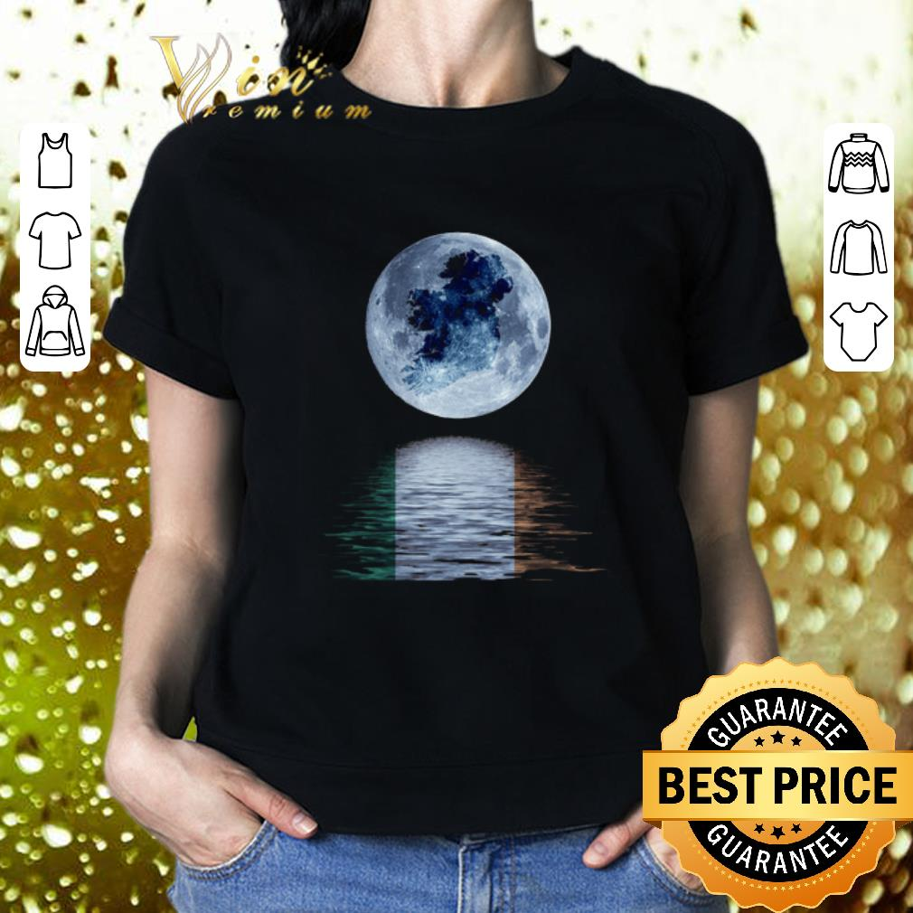 The moon reflection water mirror Ireland flag St Patrick's day shirt