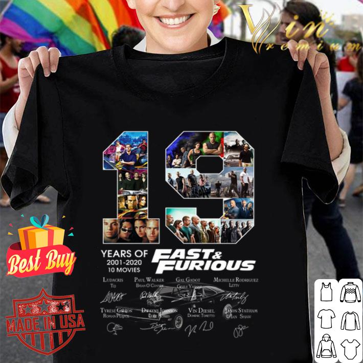 19 years of Fast & Furious 2001 2020 10 movies signatures shirt