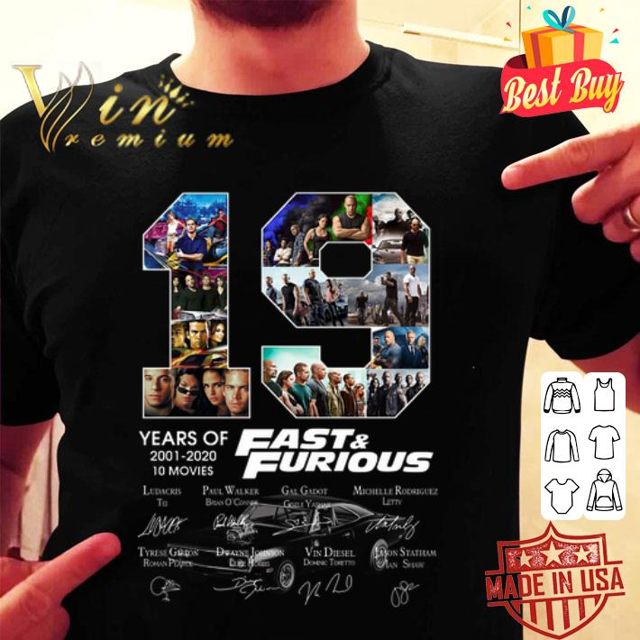 19 Years Of Fast Furious 2001 2020 10 Movies Signatures Shirt Hoodie Sweater Longsleeve T Shirt