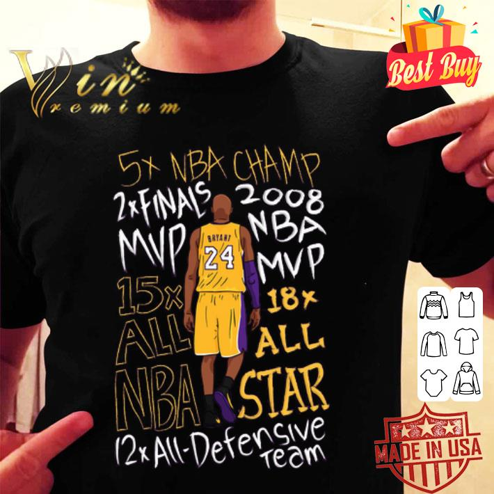 5x NBA Champ 2x finals 2008 MVP 15x 18x all NBA Star Kobe Bryant shirt