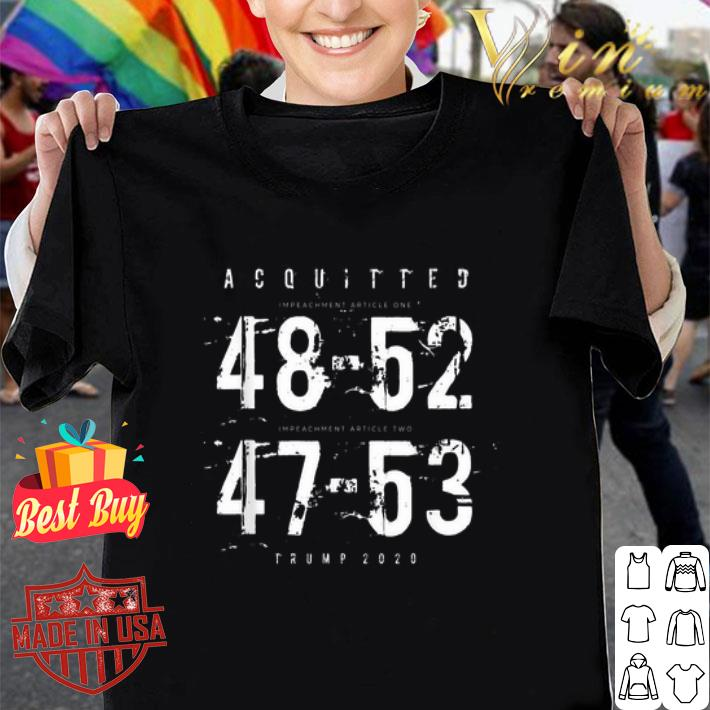 Acquitted 48 52 47 53 Trump 2020 shirt