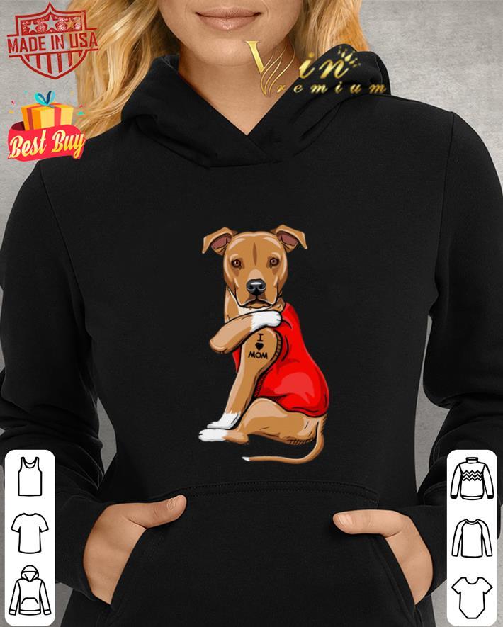 American Pit Bull Terrier Tattoos I Love Mom shirt