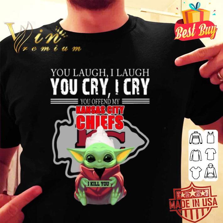 Baby Yoda you laugh I laugh you cry Kansas City Chiefs Star wars shirt