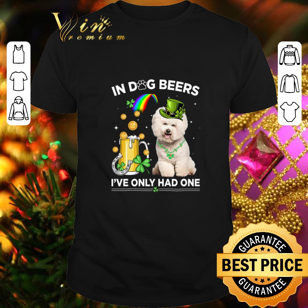 Clickbuypro Unisex Tshirt Bichon Frise In Dog Beers Ive Only Had One St Patricks Day Shirt Sweater Navy Xl