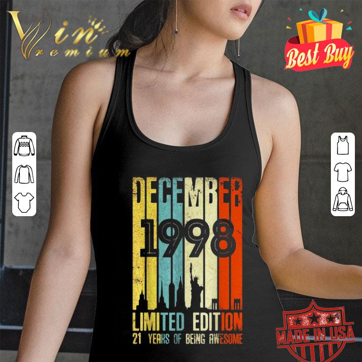 December 1998 limited edition 21 years of being awesome vintage shirt