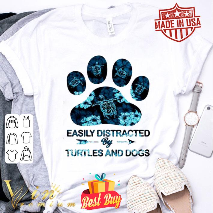 Easily Distracted by Turtle and Dogs shirt