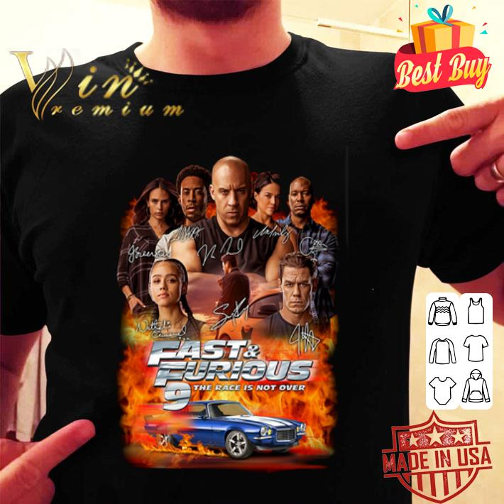 Fast & Furious 9 The Race Is Not Over Signatures shirt