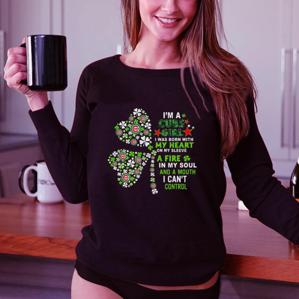 Im a Chicago Cubs girl my heart a fire in my soul St Patrick day shirt 3