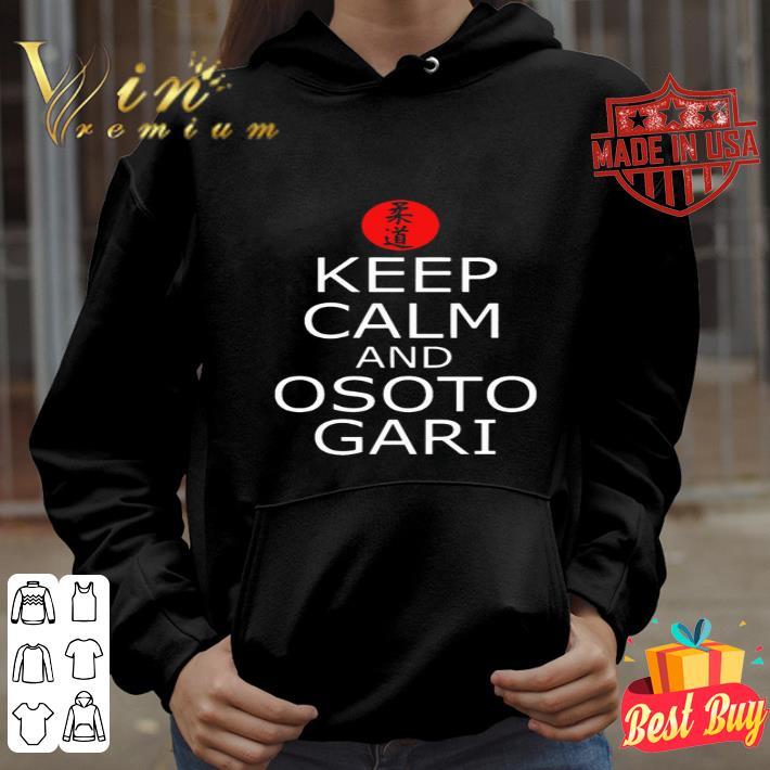 Keep calm and Osotogari Judo shirt