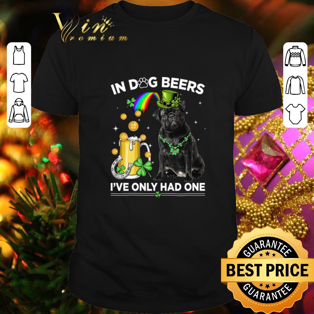 Clickbuypro Unisex Tshirt Pug In Dog Beers Ive Only Had One St Patricks Day Shirt T-shirt Red 3xl
