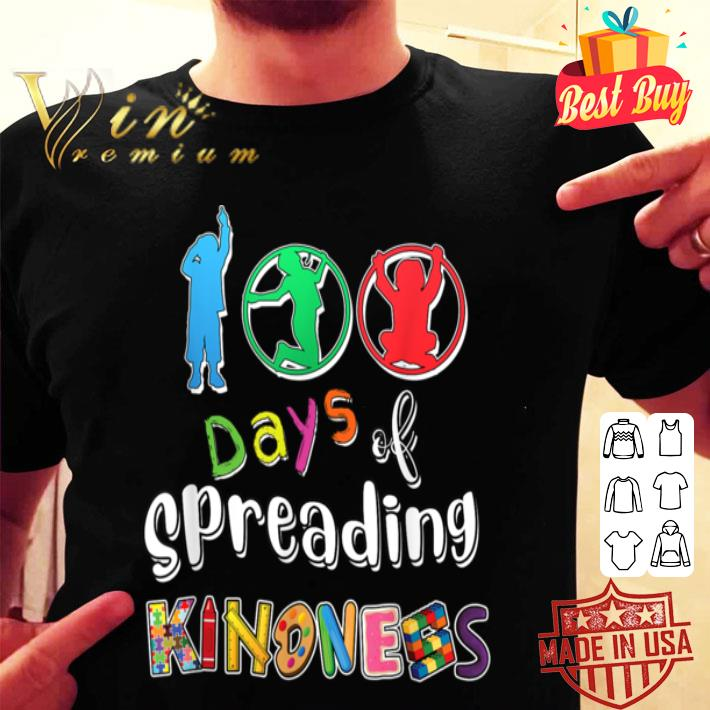 100th Day of School 100 Days Of Spreading Kindness Teacher shirt