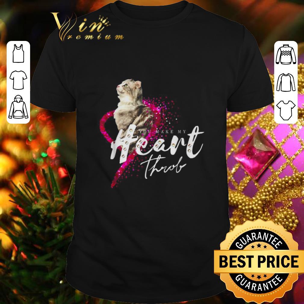 Cat you make my Heart throl shirt