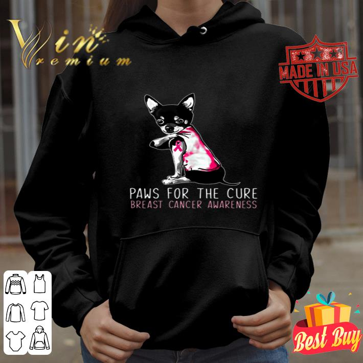 Chihuahua paws for the cure Breast Cancer awareness shirt