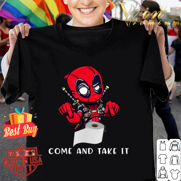 Deadpool Toilet Paper Come and Take It Coronavirus shirt