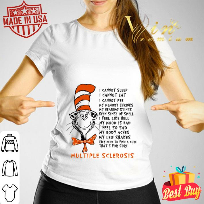 Dr seuss I cannot sleep I cannot eat I cannot pee my memory shrinks shirt
