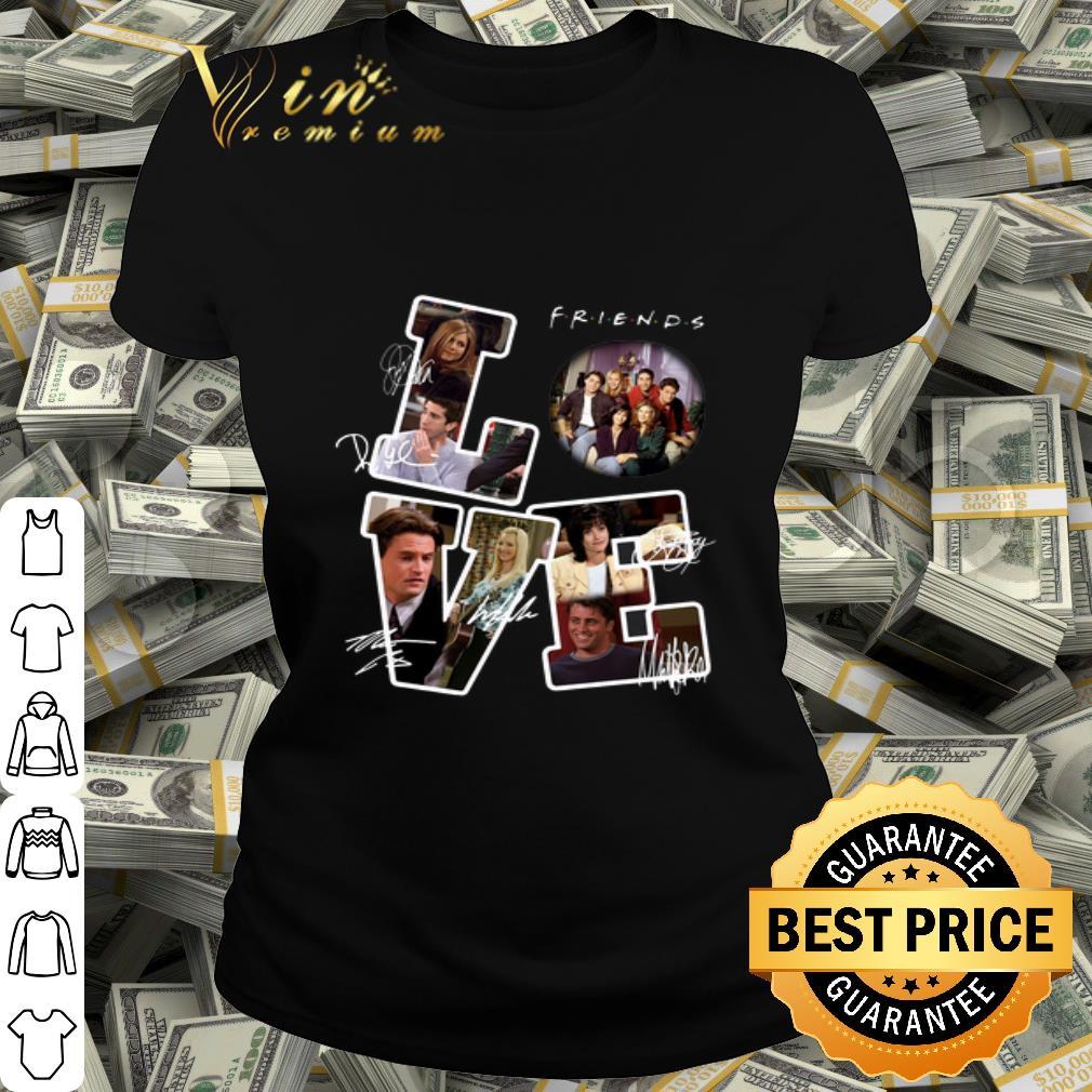 Friends Tv Show Love Signatures shirt