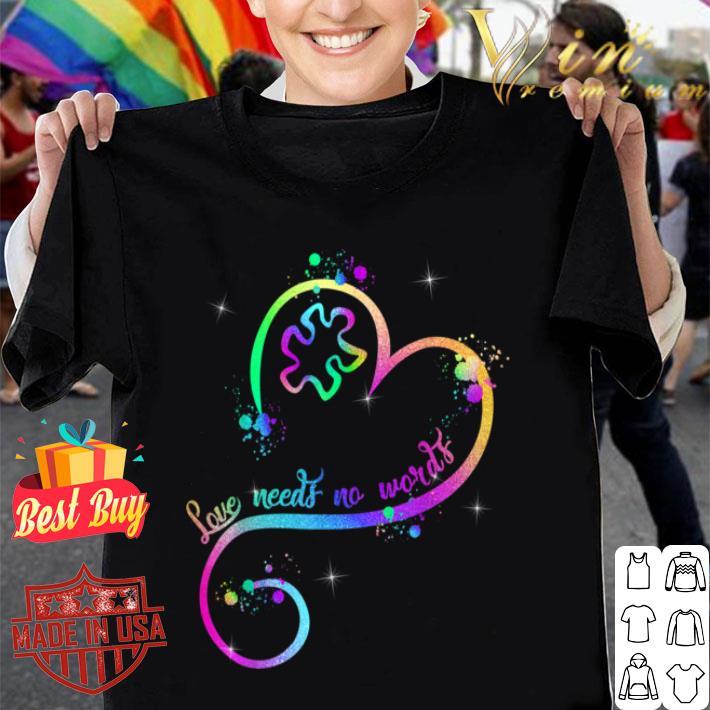 Heart Ribbon Love Needs No Words Autism Awareness B07YXJWQPV shirt