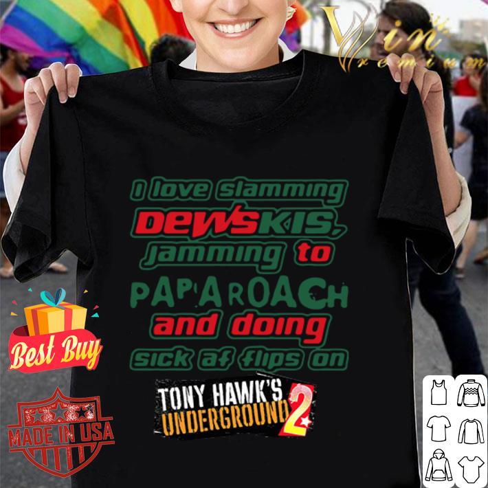I Love Slamming Desk Jamming To Papa Roach Tony Hawk's underground 2 shirt
