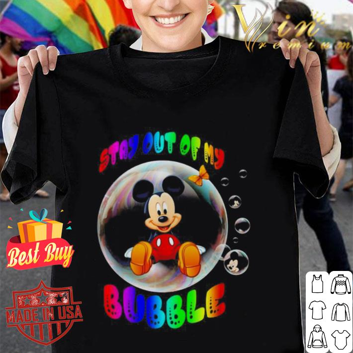 Mickey mouse stay out of my bubble shirt