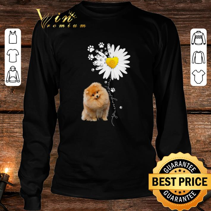 Paw Pomeranian Daisy flower you are my sunshine shirt 3