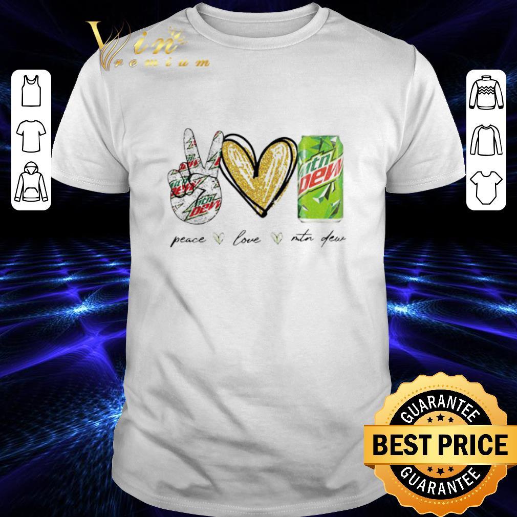 Peace Love Mtn Dew shirt 1