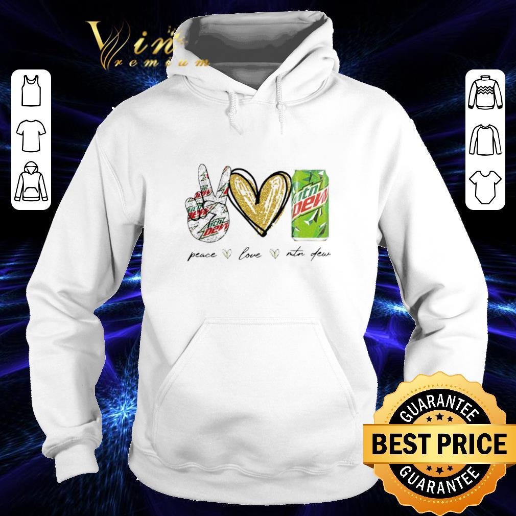 Peace Love Mtn Dew shirt