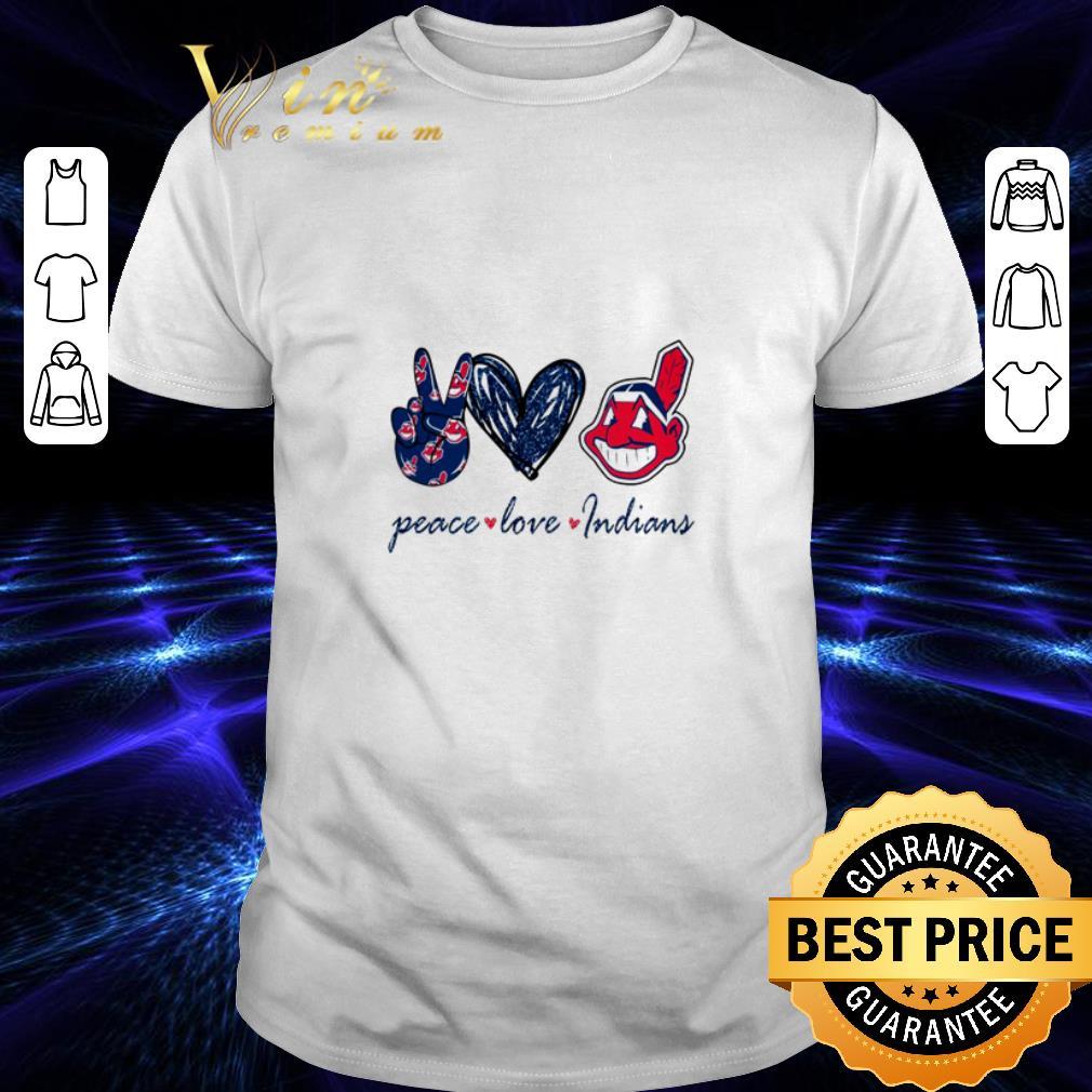 Peace love Cleveland Indians logo shirt