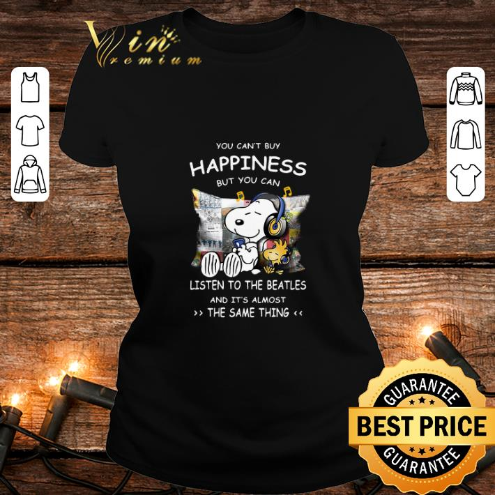 Snoopy You can't buy happiness but you can listen to The Beatles shirt 2