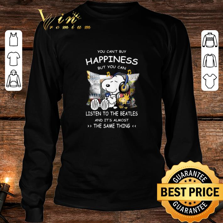 Snoopy You can't buy happiness but you can listen to The Beatles shirt 3