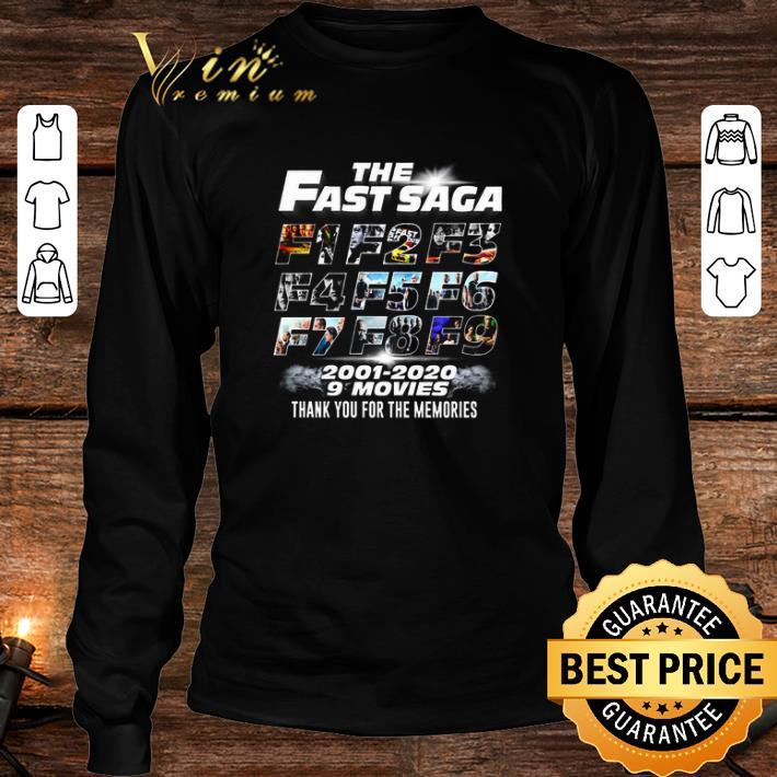 The Fast Saga F1 F2 F3 F4 F5 F6 F7 F8 F9 2001 2020 9 Movie Thank You For The Memories shirt 3
