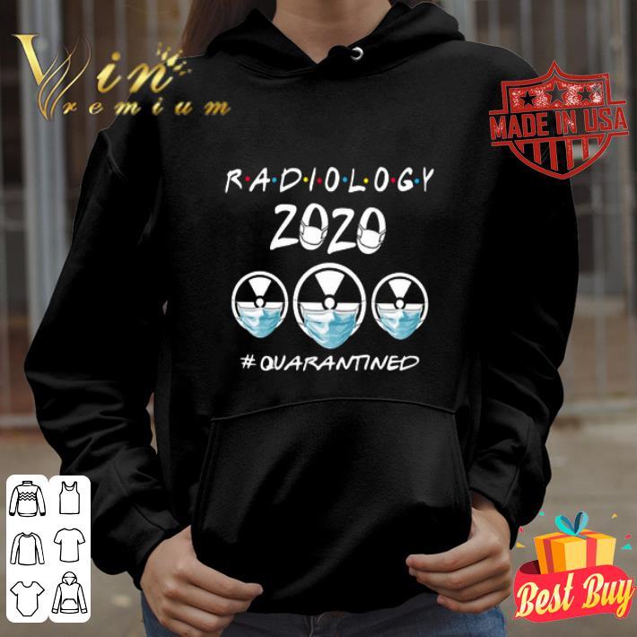 Radiology 2020 quarantined Coronavirus shirt