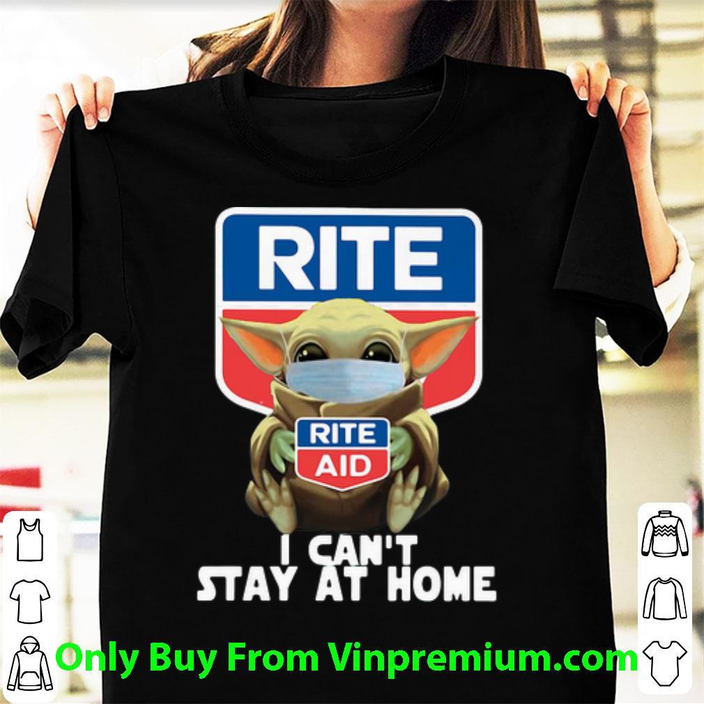Star Wars Baby Yoda Hug Rite Aid I Can't Stay At Home Covid-19 Shirt