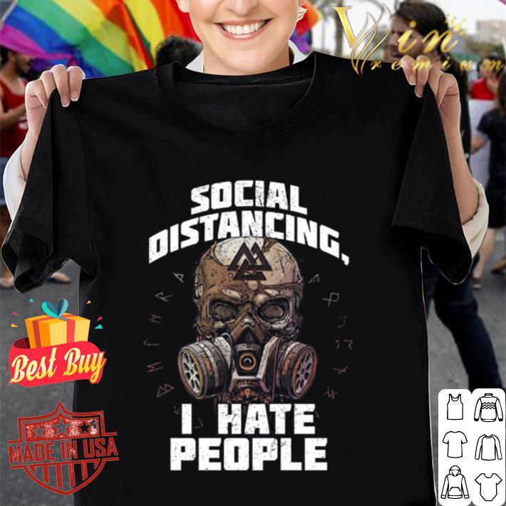 Viking skull social distancing I hate people Coronavirus shirt
